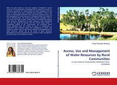 Bookcover of Access, Use and Management of Water Resources by Rural Communities