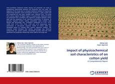 Portada del libro de Impact of physicochemical soil characteristics of on cotton yield