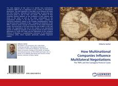 Portada del libro de How Multinational Companies Influence Multilateral Negotiations
