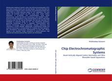 Portada del libro de Chip Electrochromatographic Systems