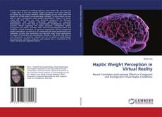Couverture de Haptic Weight Perception in Virtual Reality