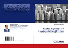 Bookcover of Twisted High Rise Steel Structures In Diagrid System