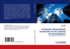 Bookcover of ECONOMIC DEVELOPMENT OF REGIONS IN THE CONTEXT OF SUSTAINABILITY