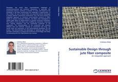 Обложка Sustainable Design through jute fiber composite