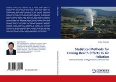 Bookcover of Statistical Methods for Linking Health Effects to Air Pollution