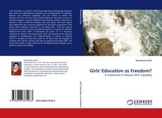 Copertina di Girls' Education as Freedom?
