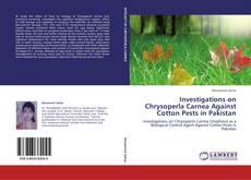 Portada del libro de Investigations on Chrysoperla Carnea Against Cotton Pests in Pakistan