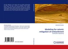 Capa do livro de Modeling for seismic mitigation of embankment
