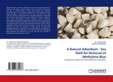 Couverture de A Natural Adsorbent - Sea Shell for Removal of Methylene Blue