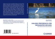 Bookcover of VALUING PREFERENCES FOR FRESHWATER INFLOWS