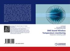 Bookcover of SMS based Wireless Temperature monitoring