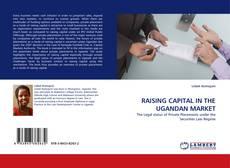 Capa do livro de RAISING CAPITAL IN THE UGANDAN MARKET