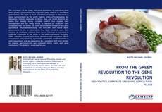 Copertina di FROM THE GREEN REVOLUTION TO THE GENE REVOLUTION