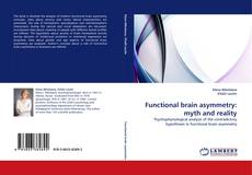 Copertina di Functional brain asymmetry: myth and reality