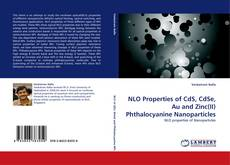 NLO Properties of CdS, CdSe, Au and Zinc(II) Phthalocyanine Nanoparticles的封面