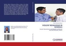 Bookcover of VIOLENT BEHAVIOUR IN SCHOOLS