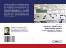 Borítókép a  Grading individuals in group assignments - hoz