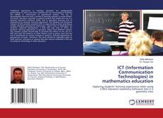 Bookcover of ICT (Information Communication Technologies) in mathematics education