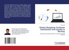 Copertina di 'Online Shopping' Customer Satisfaction and Loyalty in Norway