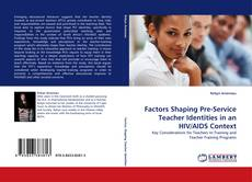 Обложка Factors Shaping Pre-Service Teacher Identities in an HIV/AIDS Context