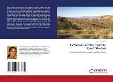Bookcover of Extreme Rainfall Events: Case Studies