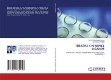 Bookcover of TREATISE ON NOVEL LIGANDS