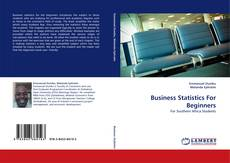 Bookcover of Business Statistics For Beginners