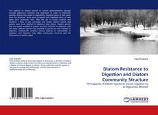 Borítókép a  Diatom Resistance to Digestion and Diatom Community Structure - hoz