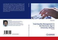 Total Quality Management in the Electronic Age in University Libraries kitap kapağı