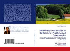 Buchcover von Biodiversity Conservation in Buffer Zone - Problems and Opportunities