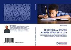 Capa do livro de EDUCATION AMONG THE AKAMBA PEOPLE 1895-1970