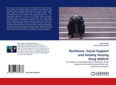 Couverture de Resilience, Social Support and Anxiety Among Drug Addicts