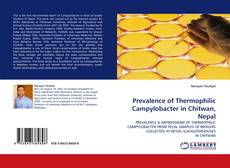 Bookcover of Prevalence of Thermophilic Campylobacter in Chitwan, Nepal