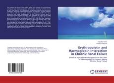 Bookcover of Erythropoietin and Haemoglobin Interaction in Chronic Renal Failure