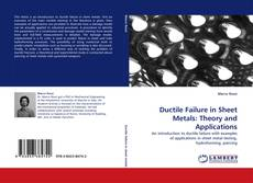 Capa do livro de Ductile Failure in Sheet Metals: Theory and Applications