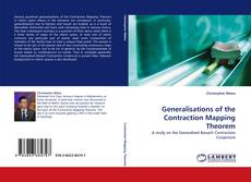 Bookcover of Generalisations of the Contraction Mapping Theorem