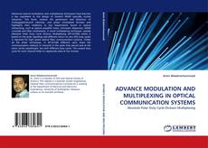 Copertina di ADVANCE MODULATION AND MULTIPLEXING IN OPTICAL COMMUNICATION SYSTEMS
