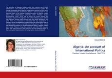 Algeria: An account of International Politics的封面