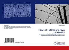 News of violence and news as violence的封面