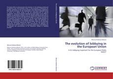 Buchcover von The evolution of lobbying in the European Union