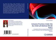 Portada del libro de Inclusive Practices Under the No Child Left Behind (NCLB) Policy
