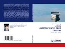 Buchcover von GASTRORETENTIVE DRUG DELIVERY