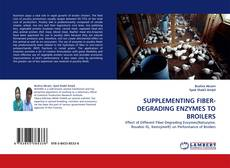 Couverture de SUPPLEMENTING FIBER-DEGRADING ENZYMES TO BROILERS