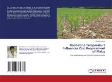Bookcover of Root-Zone Temperature Influences Zinc Requirement of Maize