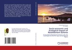 Bookcover of Socio-economic and Ecological Impact of Resettlement Scheme