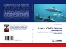 Buchcover von Impacts of Public Attitudes on Dolphins