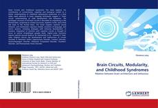 Brain Circuits, Modularity, and Childhood Syndromes kitap kapağı