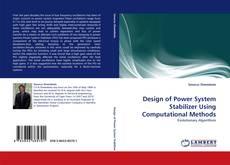 Copertina di Design of Power System Stabilizer Using Computational Methods