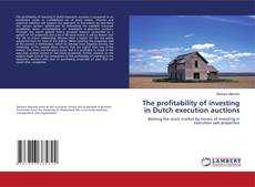Capa do livro de The profitability of investing in Dutch execution auctions