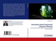 Bookcover of Simulation-Based Sequential Bayesian Filtering